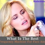 Best Radio Frequency Machine For Face And Body