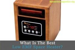 best low emf space heater