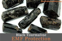 black tourmaline EMF protection